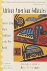 African American Folktales : Stories from Black Traditions in the New World (Pantheon Fairy Tale and Folklore Library)