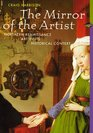 The Mirror of the Artist Art of Northern Renaissance Perspectives Series
