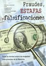Fraudes Estafas y Falsificaciones/ Frauds Cheats and Forgeries