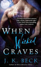 When Wicked Craves