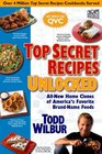 Top Secret Recipes Unlocked  All New Home Clones of America's Favorite Brand-Name Foods