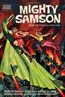 Mighty Samson Archives Volume 1