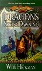 Dragons of Spring Dawning (Dragonlance Chronicles, Bk 3)