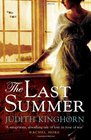 The Last Summer. by Judith Kinghorn
