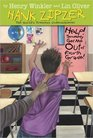 Help! Somebody Get Me Out of Fourth Grade (Hank Zipzer, Bk 7)