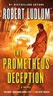 The Prometheus Deception A Novel