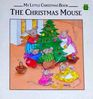 The Christmas Mouse (My Little Christmas Book)