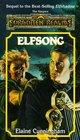 Elfsong (Forgotten Realms: Songs and Swords, Bk 2)