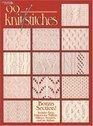 99 Knit Stitches (Leisure Arts #2973)