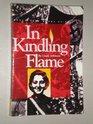 In Kindling Flame: The Story of Hannah Senesh, 1921-1944