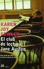 El Club de lectura de Jane Austen/ The Club of the Literature of Jan Austen