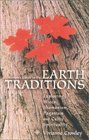 A Woman's Guide to the Earth Traditions Exploring Wicca Shamanism Paganism Native America and Celtic Spiritual
