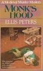 Monk's Hood (Brother Cadfael, Bk 3)