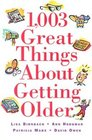 1,003 Great Things About Getting Older