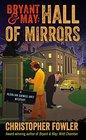 Bryant  May Hall of Mirrors