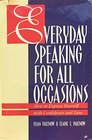 Everyday Speaking for All Occasions How to Express Yourself with Confidence and Ease