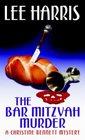 The Bar Mitzvah Murder (Christine Bennett, Bk 15)