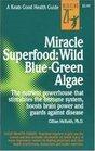 Miracle Superfood Wild Blue-Green Algae
