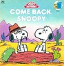 Come Back Snoopy (Golden Look Look Book)