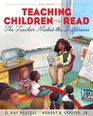 Teaching Children to Read The Teacher Makes the Difference Plus MyEducationLab with Pearson eText
