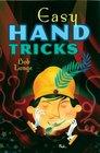 Easy Hand Tricks
