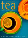 Tea  Infusions A Connoisseur's Guide