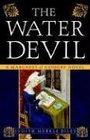 The Water Devil (Margaret of Ashbury, Bk 3)