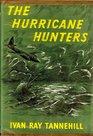 The Hurricane Hunters