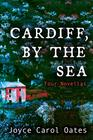 Cardiff by the Sea Four Novellas of Suspense