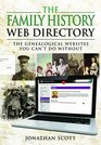 The Family History Web Directory The Genealogical Websites You Can't Do Without