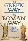 Greek Way/Roman Way  2 Volumes In 1