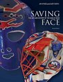 Saving Face The Art and History of the Goalie Mask