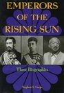 Emperors of the Rising Sun: Three Biographies