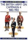The British Army on Campaign (4): 1882-1902 (Men-at-Arms)