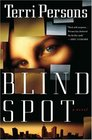 Blind Spot (Bernadette Saint Clare, Bk 1)