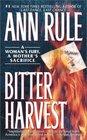 Bitter Harvest  A Woman's Fury A Mother's Sacrifice