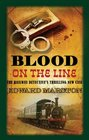 Blood on the Line (Railway Detective, Bk 8)