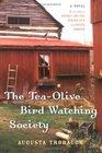 The Tea-Olive Bird-Watching Society
