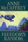 Freedom's Ransom (Catteni, Bk 4)