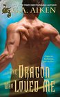 The Dragon Who Loved Me (Dragon Kin, Bk 5)
