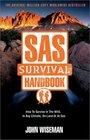 Sas Survival Handbook How to Survive in the Wild in Any Climate on Land or at Sea