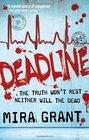Deadline (Newsflesh, Bk 2)