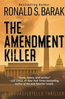 The Amendment Killer (Brooks/Lotello Thriller)