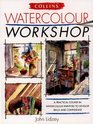 Watercolour Workshop Collin's Workshop