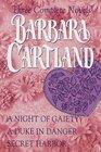 Barbara Cartland: Three Complete Novels : A Night of Gaiety