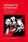 Road to Extinction Problems of Categorizing the Status of Taxa Threatened With Extinction Proceedings of a Symposium Held by the Species Survival Co
