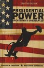 Presidential Power Unchecked  Unbalanced