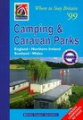 Where to Stay Britain '99 Camping  Caravan Parks  England Northern Ireland Scotland Wales