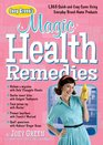 Joey Green's Magic Health Remedies 1363 Quick-and-Easy Cures Using Brand-Name Products
