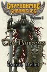 The Barrows: The Gryphonpike Chronicles Omnibus